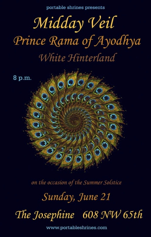 Portable Shrines presents Midday Veil, Prince Rama of Ayodhya, White Hinterland