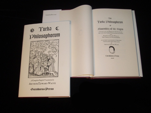 Turba Philosophorum. Published by Ouroboros Press, 2007.