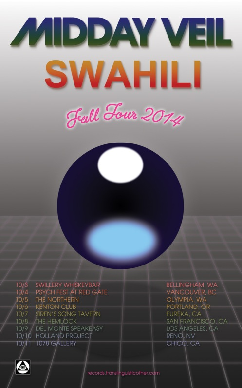 Midday Veil + Swahili Fall tour 2014