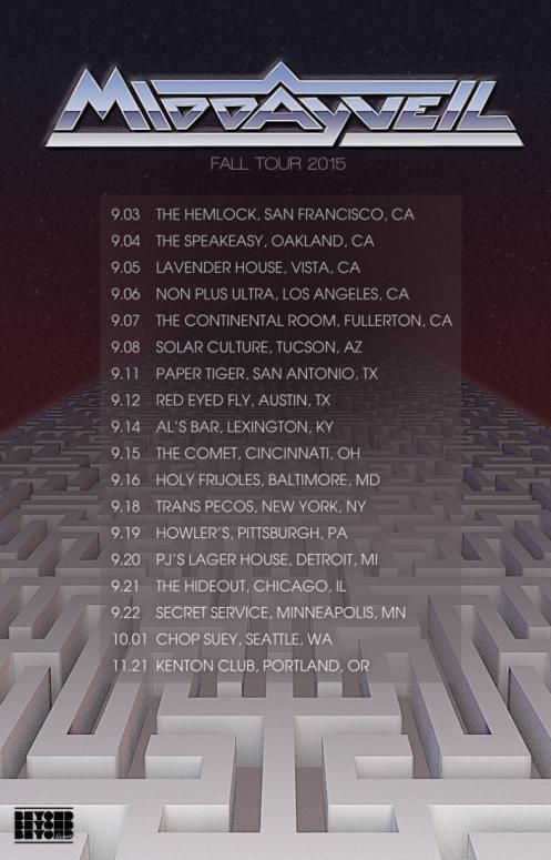 Midday Veil Fall 2015 Tour